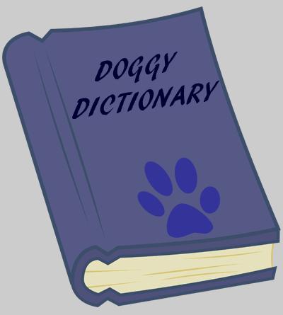 Doggy Dictionary - Dog humor
