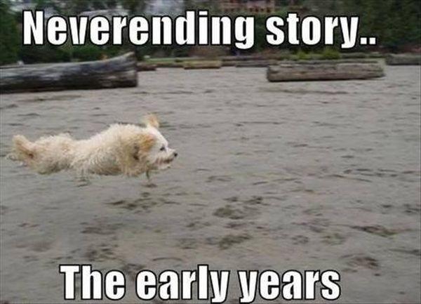 Neverending Story - The Early Years - Dog humor